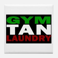 GYM TAN LAUNDRY Tile Coaster