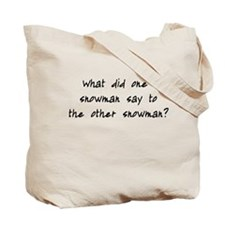 Lost Snowman Joke Tote Bag