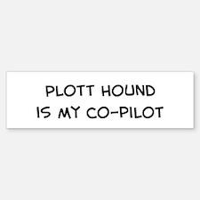 Co-pilot: Plott Hound Bumper Bumper Bumper Sticker