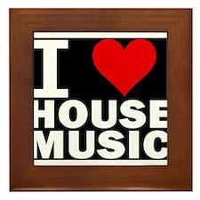 I LOVE HOUSE MUSIC Framed Tile