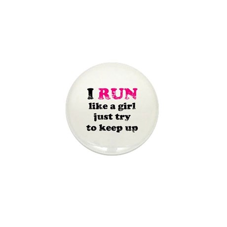 I run like a girl, just try t Mini Button (100 pac