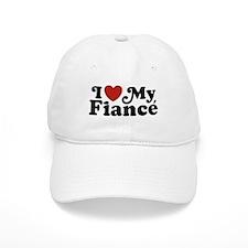 I Love My Fiance Baseball Cap