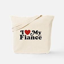 I Love My Fiance Tote Bag