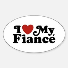 I Love My Fiance Decal