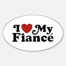 I Love My Fiance Sticker (Oval)