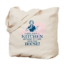 What Kitchen? Tote Bag