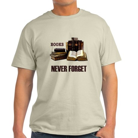 Never Forget Books Light T-Shirt