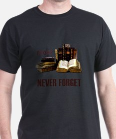 Never Forget Books T-Shirt