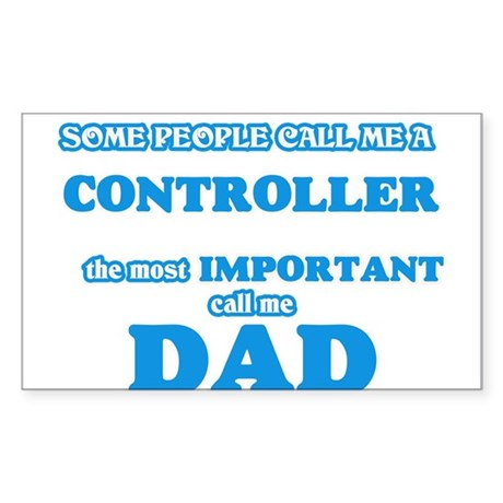 Some call me a Controller, the most import Sticker