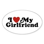 I Love My Girlfriend Sticker (Oval)