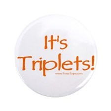 "It's Triplets (Orange) 3.5"" Button"