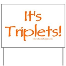 It's Triplets (Orange) Yard Sign