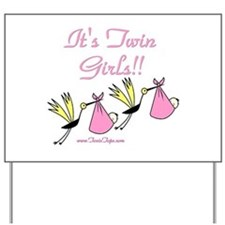It's Twin Girls with Storks Yard Sign