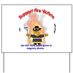 Fire Victims Support Yard Sign