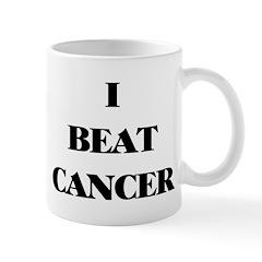I BEAT CANCER on a Mug