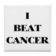 I BEAT CANCER on a Tile Coaster