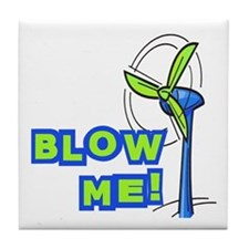 Blow Me Wind Power Tile Coaster