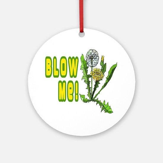 Blow Me Dandelion Ornament (Round)