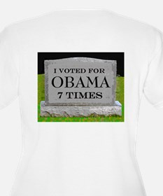 THE WHOLE CEMETERY VOTED TOO ! T-Shirt