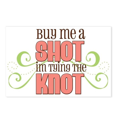 Buy Me a Shot Pink Postcards (Package of 8)