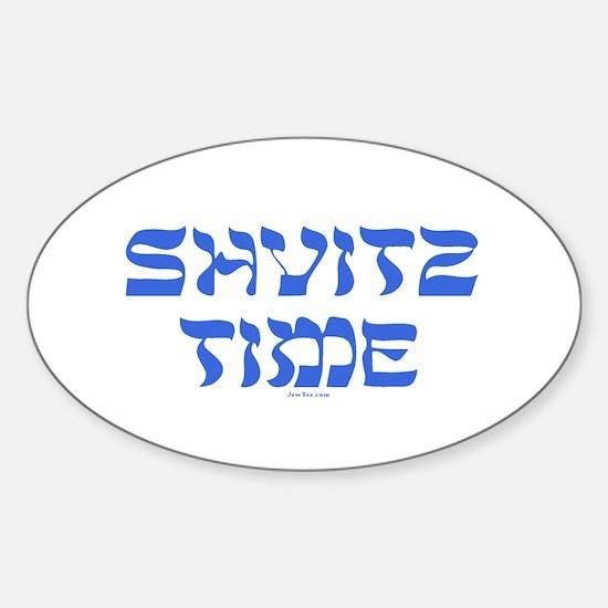Shvitz Time Yiddish Sticker (Oval)