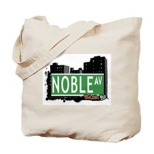 Noble Av, Bronx, NYC Tote Bag
