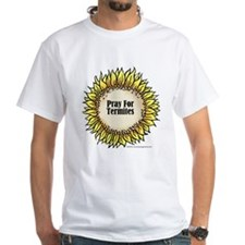 Pray For Termites Shirt