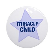Miracle Child Ornament (Round)