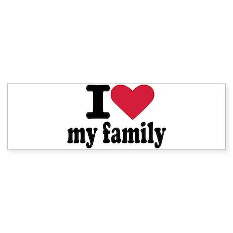 I love my family Sticker (Bumper)