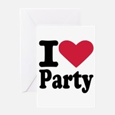 I love party Greeting Card