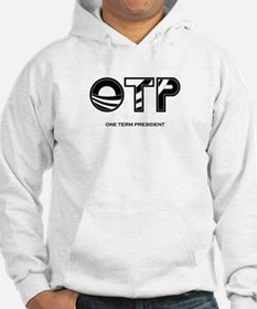 One Term Presidency Hoodie