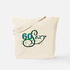 60 & Sexy Tote Bag