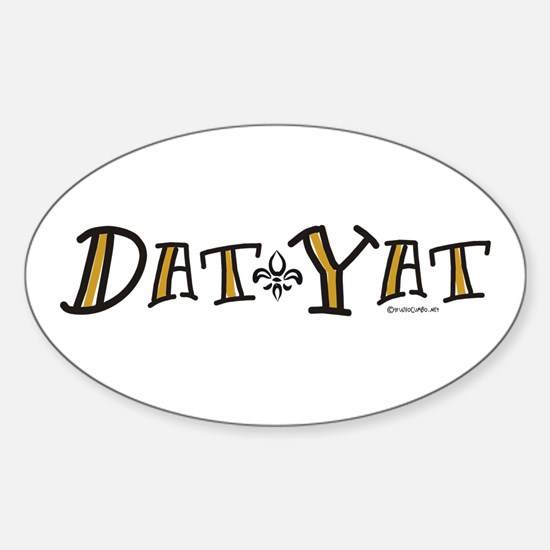 Dat Yat Sticker (Oval)