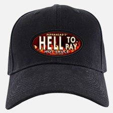 HELL TO PAY Baseball Hat