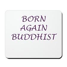 Born Again Buddhist purple Mousepad