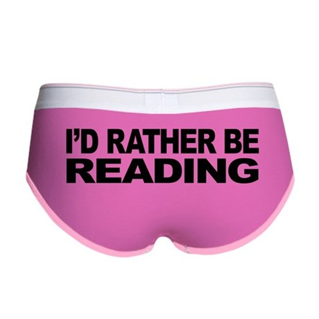I'd Rather Be Reading Women's Boy Brief