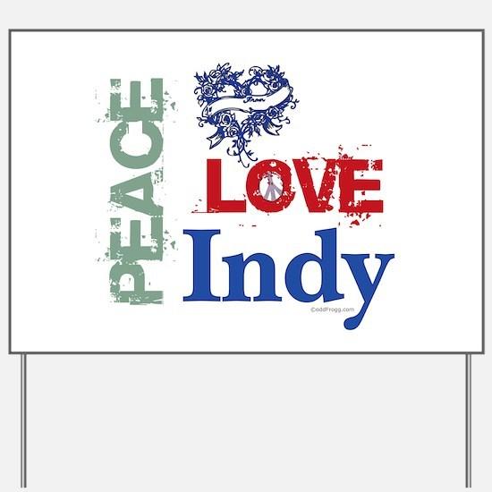 Peace Love Indy Yard Sign