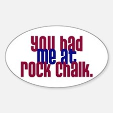 youhadmeatrockchalk Decal