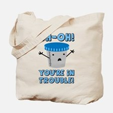 Funny Medical You're In Trouble Tote Bag