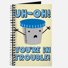 Funny Medical You're In Trouble Journal