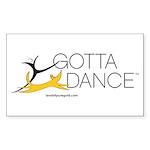 GOTTA DANCE Sticker (Rectangle 10 pk)
