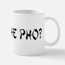 What The Pho? Mug