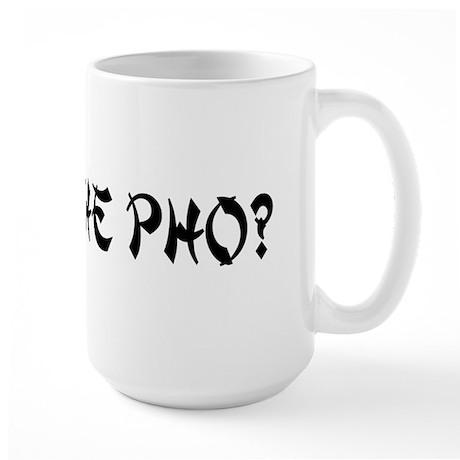 What The Pho? Large Mug