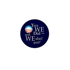 We don't quit! Mini Button (10 pack)