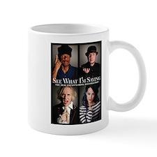 See What I'm Saying Mug