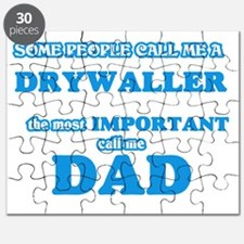 Some call me a Drywaller, the most importan Puzzle
