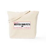 Neuter The Weirdos! Tote Bag