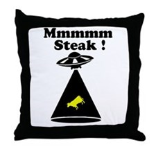 Abducted cow - Mmmm steak Throw Pillow