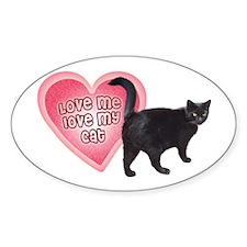 "Decal ""Love me, love my cat"""