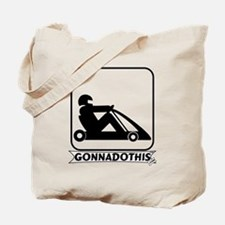 GONNADOTHIS.COM-Go Cart Racin Tote Bag